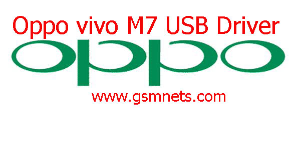 Oppo Vivo M7 USB Driver Download