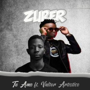 Zuber - Te amo (feat. Valter Artístico) 2020