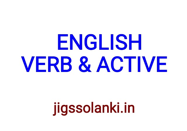 ENGLISH GRAMMAR:- VERB & ACTIVE NOTE