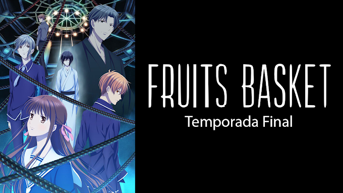 Descargar Fruits Basket: The Final [12/13] [Sub Español] [HD] [Mega] [Mediafire]