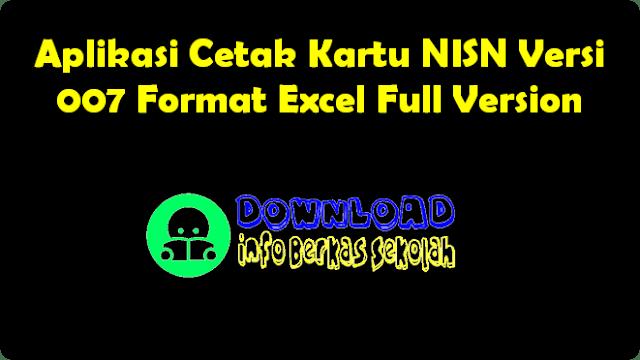 Aplikasi Cetak Kartu NISN Versi 007 Format Excel Full Version