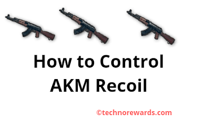 How to control AKM Recoil?