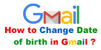 How to Change Date of Birth in Gmail App?