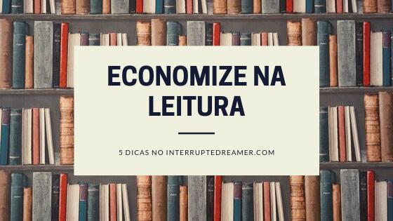 Dicas para Economia na Leitura