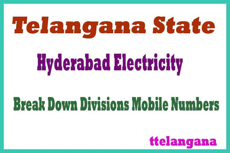 Hyderabad Electricity Break Down Divisions in Telangana