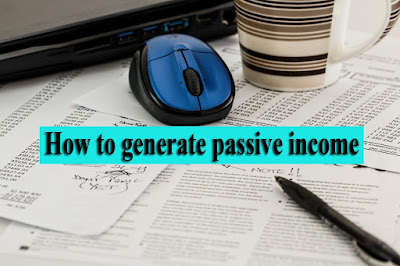 How to generate passive income, passive income ideas in india, smart passive income ideas, how to earn passive income as a student, how to generate passive income with no initial funds, passive income ideas with little money, passive income ideas 2020, beginner passive income, examples of passive income