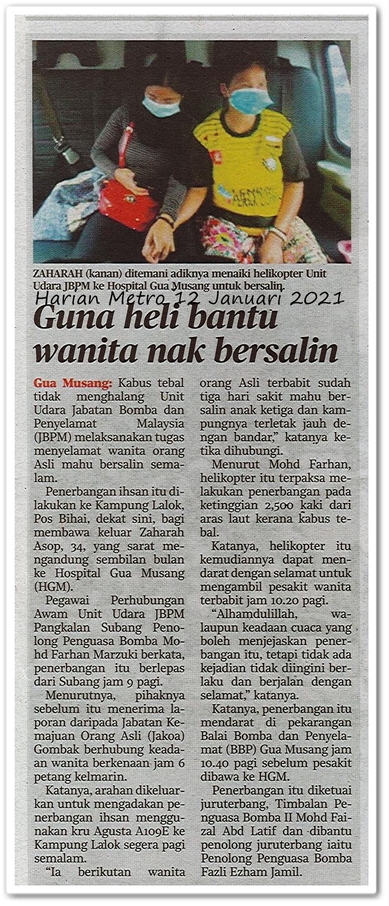 Guna heli bantu wanita nak bersalin - Keratan akhbar Harian Metro 12 Januari 2021
