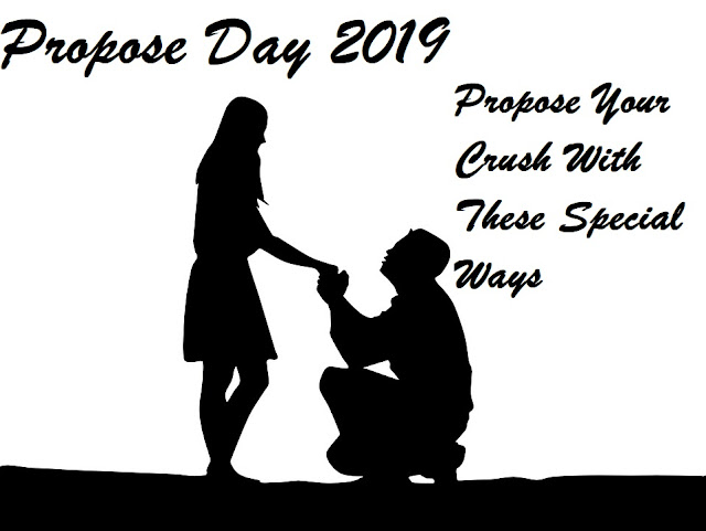Propose Day 2019: Propose Your Crush With These Special Ways