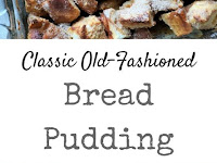 Old Fashioned Bread Pudding