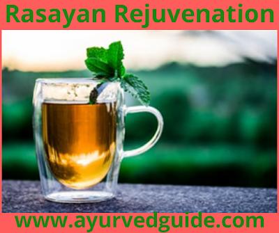 Rasayana Rejuvenation