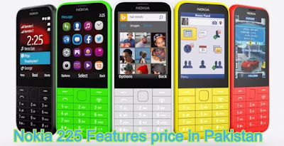 Nokia 225 price in pakistan - Nokia 225 price Features