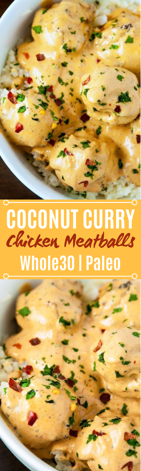Coconut Curry Chicken Meatballs #healthy #whole30
