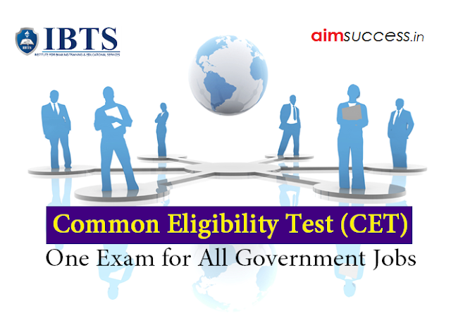 Common Eligibility Test (CET) - One Exam for All Government Jobs (SSC, Banking, Railways Exams)