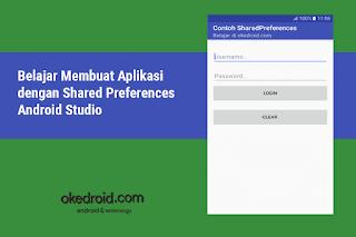 belajar cara membuat  contoh fungsi penggunaan preference pada android studio