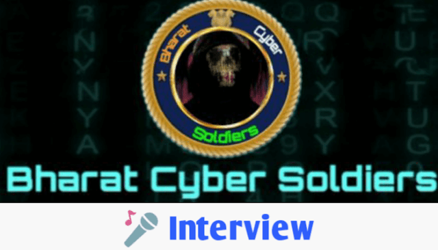 Interview with Bharat Cyber Soldiers an Indian Hackvisit Group
