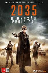 2035: Dimensão Proibida Dublado