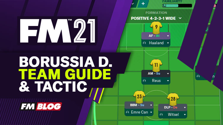 Football Manager 2021 Borussia Dortmund - Tactic | Team Guide | FM21