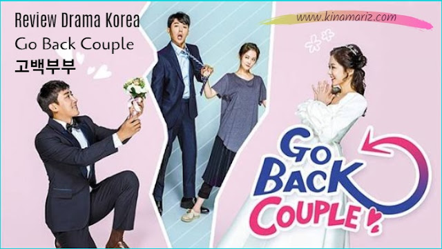 Review Drama Korea Go Back Couple (Confession Couple) 고백부부