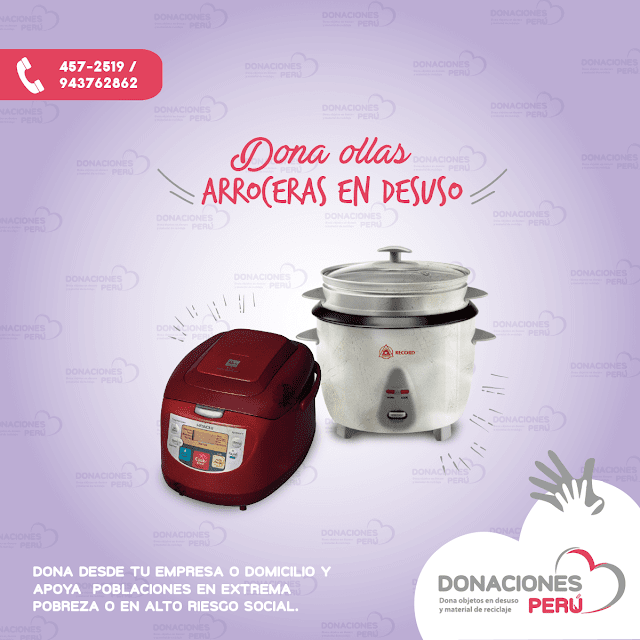 Dona ollas arroceras - Recicla ollas arroceras - Dona y recicla - Recicla y dona - donaciones peru