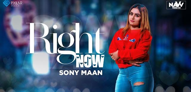 Right Now Lyrics - Sony Maan