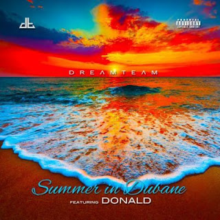 Dream Team Ft. Donald - Summer in Danube
