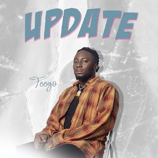 MUSIC: Teego - Update