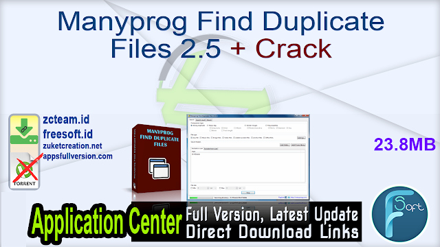 Manyprog Find Duplicate Files 2.5 + Crack_ ZcTeam.id