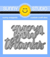 Sunny Studio Stamps: Words of Gratitude Thank You Words Metal Cutting Dies