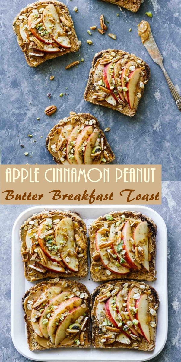 Apple Cinnamon Peanut Butter Breakfast Toast #breakfastideas