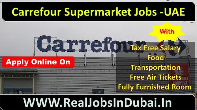 Carrefour Supermarket Jobs In UAE   Carrefour Jobs In Dubai  