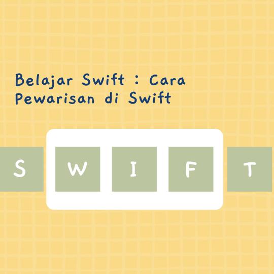 Cara Pewarisan di Swift