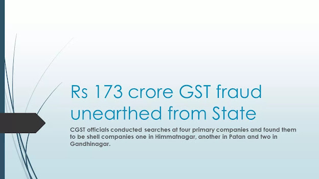 Rs 173 crore GST fraud unearthed from State