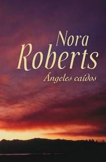 Angeles Caidos – Nora Roberts