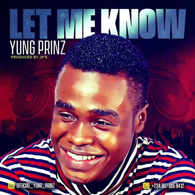 (Music) Yung Prinz ~ Let Me Know