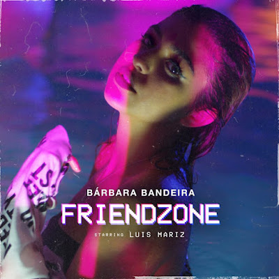 Bárbara Bandeira - Friendzone (2018) | Download Mp3