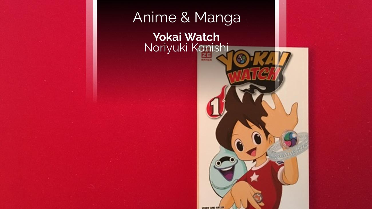 Rezension zum Manga Yo-Kai Watch (Kazé)