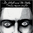 Review: Dr. Jekyll and Mr. Hyde: A Graphic Novel