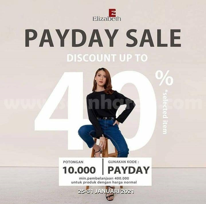 Promo Elizabeth PAYDAY SALE!! ⁣Discount Up to 40% off Selected Item