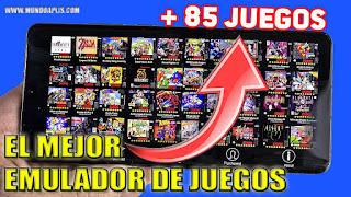EL MEJOR EMULADOR DE JUEGOS PARA TU ANDROID CON MAS DE 100 JUEGOS