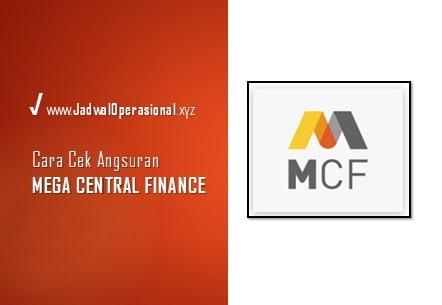 Cek Angsuran MCF
