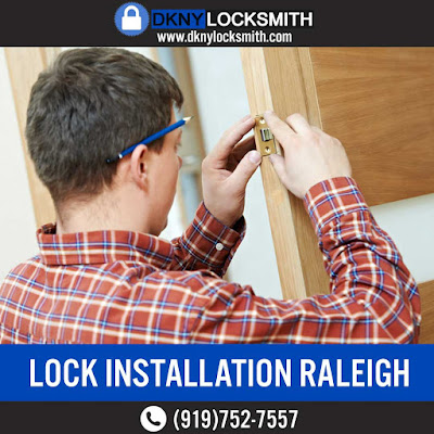 DKNY LOCKSMITH | LOCK INSTALLATION RALEIGH