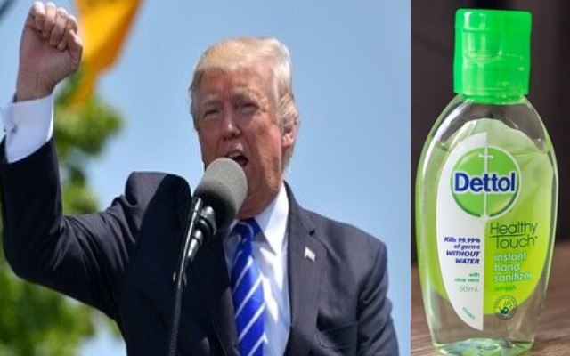 COVID -19, People Ate Lysol And Dettol To Stop Coronavirus Trump's advice