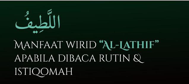 https://www.abusyuja.com/2020/11/dahsyat-inilah-manfaat-wirid-al-latif-apabila-dibaca-rutin.html