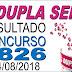 Resultado da Dupla Sena concurso 1826 (14/08/2018)