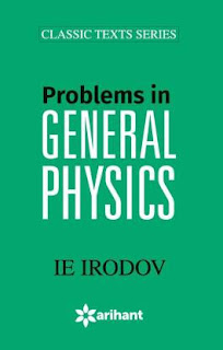 Problems in General Physics I.E Irodov & Solution Of IE IRODOV