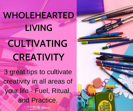 3 great tips to cultivate creativity in all areas of your life - Fuel, Ritual, and Practice.