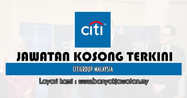 Jawatan Kosong 2019 di Citigroup Malaysia