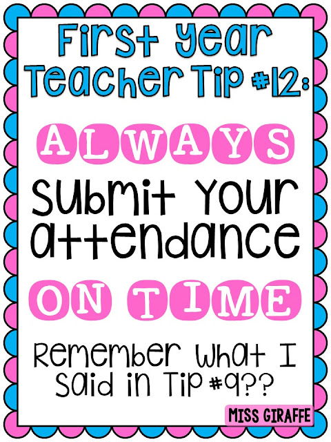 First Year Teacher Tips #12 Always submit your class attendance on time and other great tips for new teachers