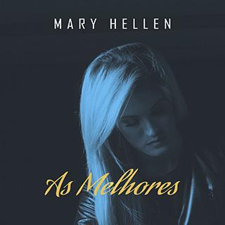 Baixar CD As Melhores Mary Hellen Mp3 Gratis