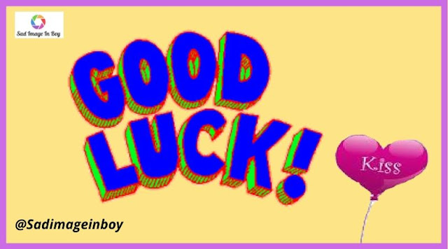 Good Luck Images | good luck on your surgery images, goodbye and good luck images